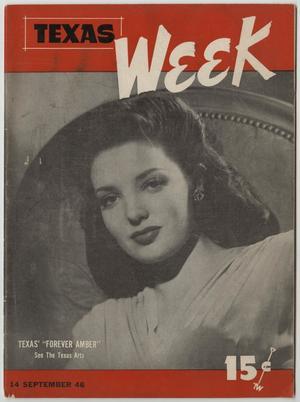 Texas Week, Volume 1, Number 6, September 14, 1946