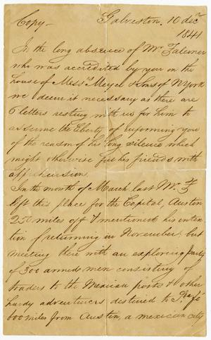 Primary view of object titled '[Copy of Letter from Galveston to Messrs. Meyer & Sons of New York - December 10, 1841]'.