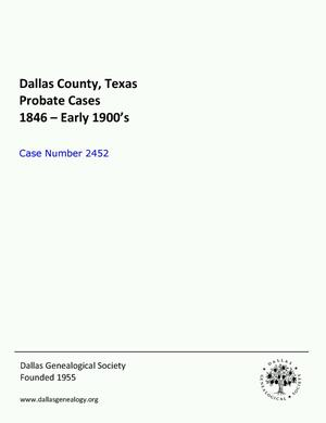 Primary view of object titled 'Dallas County Probate Case 2452: Smyrk, Alfred E. (Deceased)'.
