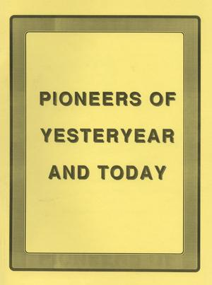 Primary view of object titled 'Pioneers of Yesteryear and Today'.
