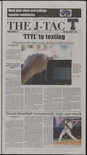 Primary view of object titled 'The J-TAC (Stephenville, Tex.), Vol. 192, No. 10, Ed. 1 Thursday, April 15, 2010'.
