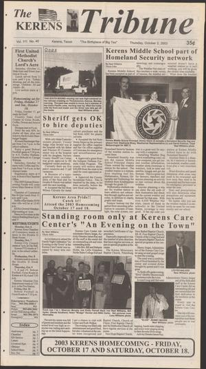 Primary view of object titled 'The Kerens Tribune (Kerens, Tex.), Vol. 111, No. 40, Ed. 1 Thursday, October 2, 2003'.