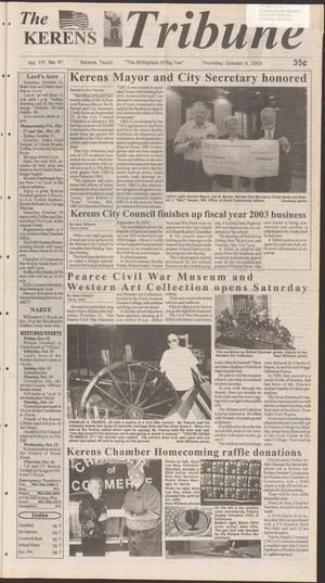 Primary view of object titled 'The Kerens Tribune (Kerens, Tex.), Vol. 111, No. 41, Ed. 1 Thursday, October 9, 2003'.