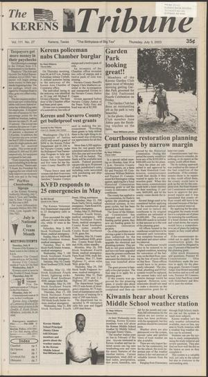 Primary view of object titled 'The Kerens Tribune (Kerens, Tex.), Vol. 111, No. 27, Ed. 1 Thursday, July 3, 2003'.