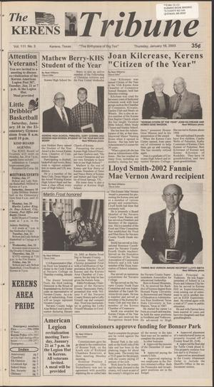 Primary view of object titled 'The Kerens Tribune (Kerens, Tex.), Vol. 111, No. 3, Ed. 1 Thursday, January 16, 2003'.