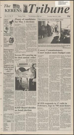Primary view of object titled 'The Kerens Tribune (Kerens, Tex.), Vol. 111, No. 13, Ed. 1 Thursday, March 27, 2003'.