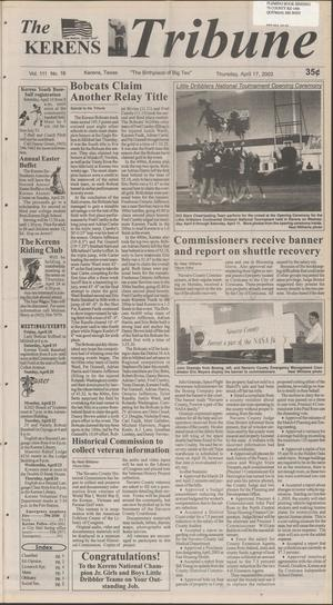 Primary view of object titled 'The Kerens Tribune (Kerens, Tex.), Vol. 111, No. 16, Ed. 1 Thursday, April 17, 2003'.