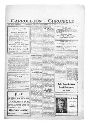 Primary view of object titled 'Carrollton Chronicle (Carrollton, Tex.), Vol. 18, No. 34, Ed. 1 Friday, July 21, 1922'.