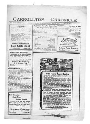 Primary view of object titled 'Carrollton Chronicle (Carrollton, Tex.), Vol. 18, No. 50, Ed. 1 Friday, November 10, 1922'.