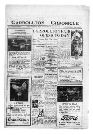 Primary view of object titled 'Carrollton Chronicle (Carrollton, Tex.), Vol. 18, No. 44, Ed. 1 Friday, September 29, 1922'.