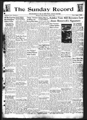 Primary view of object titled 'The Sunday Record (Mineola, Tex.), Vol. 15, No. 1, Ed. 1 Sunday, April 2, 1944'.