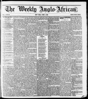 Primary view of The Weekly Anglo-African. (New York [N.Y.]), Vol. 1, No. 46, Ed. 1 Saturday, June 2, 1860