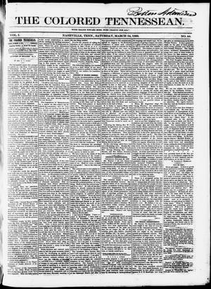 Primary view of object titled 'The Colored Tennessean. (Nashville, Tenn.), Vol. 1, No. 44, Ed. 1 Saturday, March 24, 1866'.