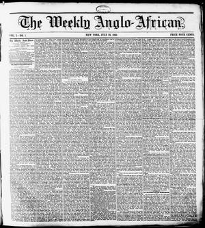 Primary view of The Weekly Anglo-African. (New York [N.Y.]), Vol. 1, No. 1, Ed. 1 Saturday, July 23, 1859