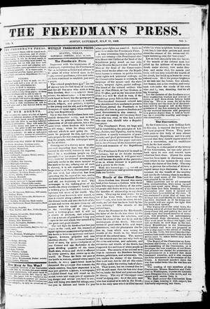 Primary view of object titled 'The Freedman's Press. (Austin, Tex.), Vol. 1, No. 1, Ed. 1 Saturday, July 18, 1868'.