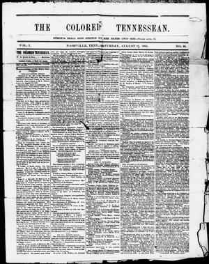 Primary view of object titled 'The Colored Tennessean. (Nashville, Tenn.), Vol. 1, No. 16, Ed. 1 Saturday, August 12, 1865'.