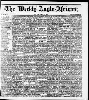 Primary view of object titled 'The Weekly Anglo-African. (New York [N.Y.]), Vol. 1, No. 9, Ed. 1 Saturday, September 17, 1859'.