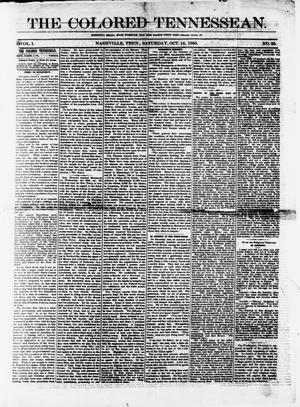 Primary view of object titled 'The Colored Tennessean. (Nashville, Tenn.), Vol. 1, No. 25, Ed. 1 Saturday, October 14, 1865'.