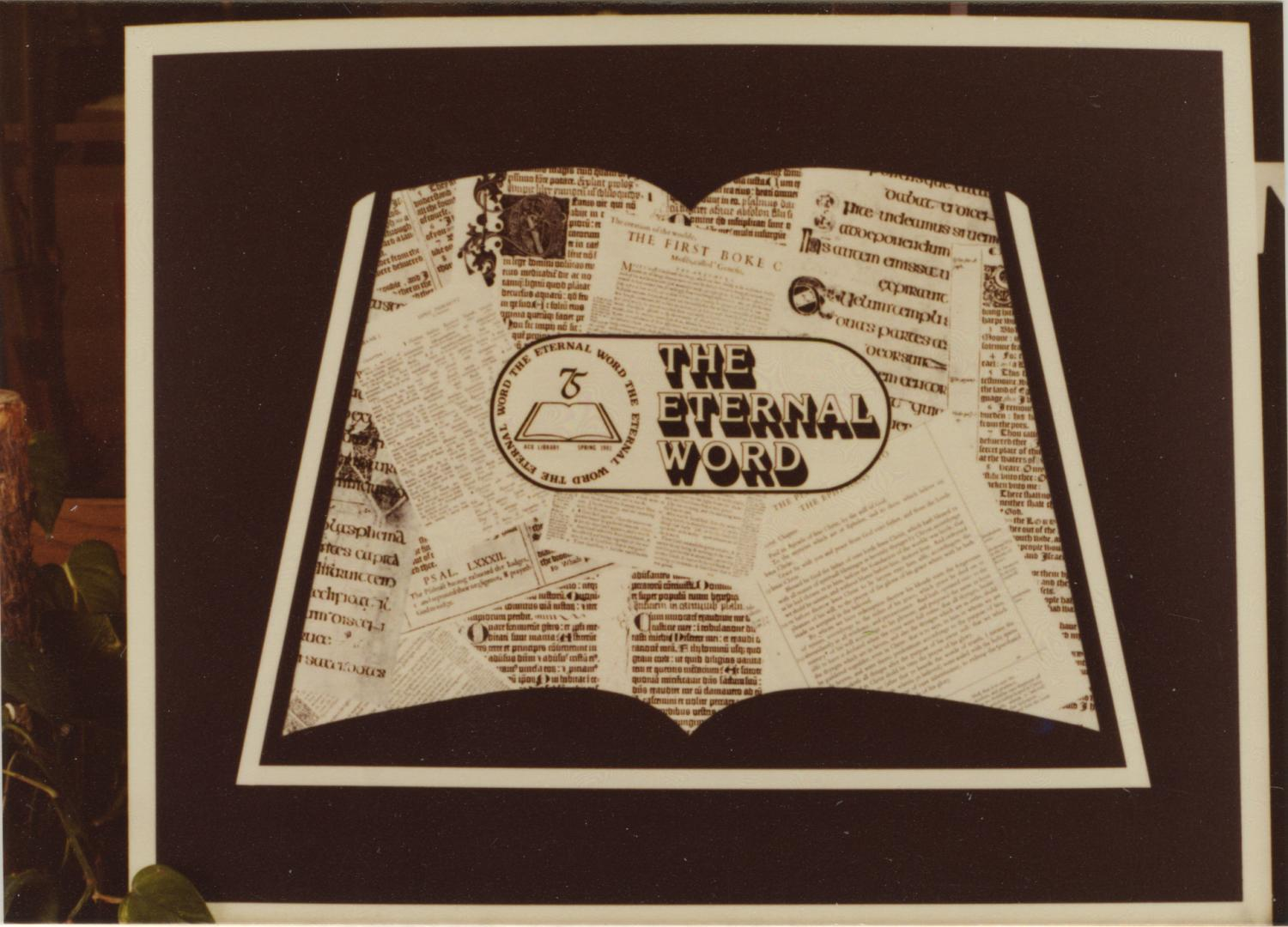 [Photograph of the Eternal Word Logo]                                                                                                      [Sequence #]: 1 of 1