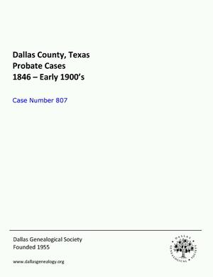 Primary view of Dallas County Probate Case 807: Lemmon, Mattie A. (Deceased)