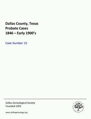 Primary view of Dallas County Probate Case 32: Burks, Sarah T. (Minor)