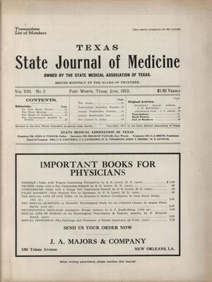 Primary view of object titled 'Texas State Journal of Medicine, Volume 8, Number 2, June 1912'.