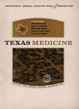 Primary view of object titled 'Texas Medicine, Volume 63, Number 3, March 1967'.