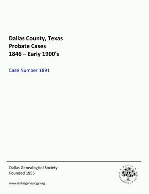 Primary view of Dallas County Probate Case 1891: Akard, Emma (Minor)