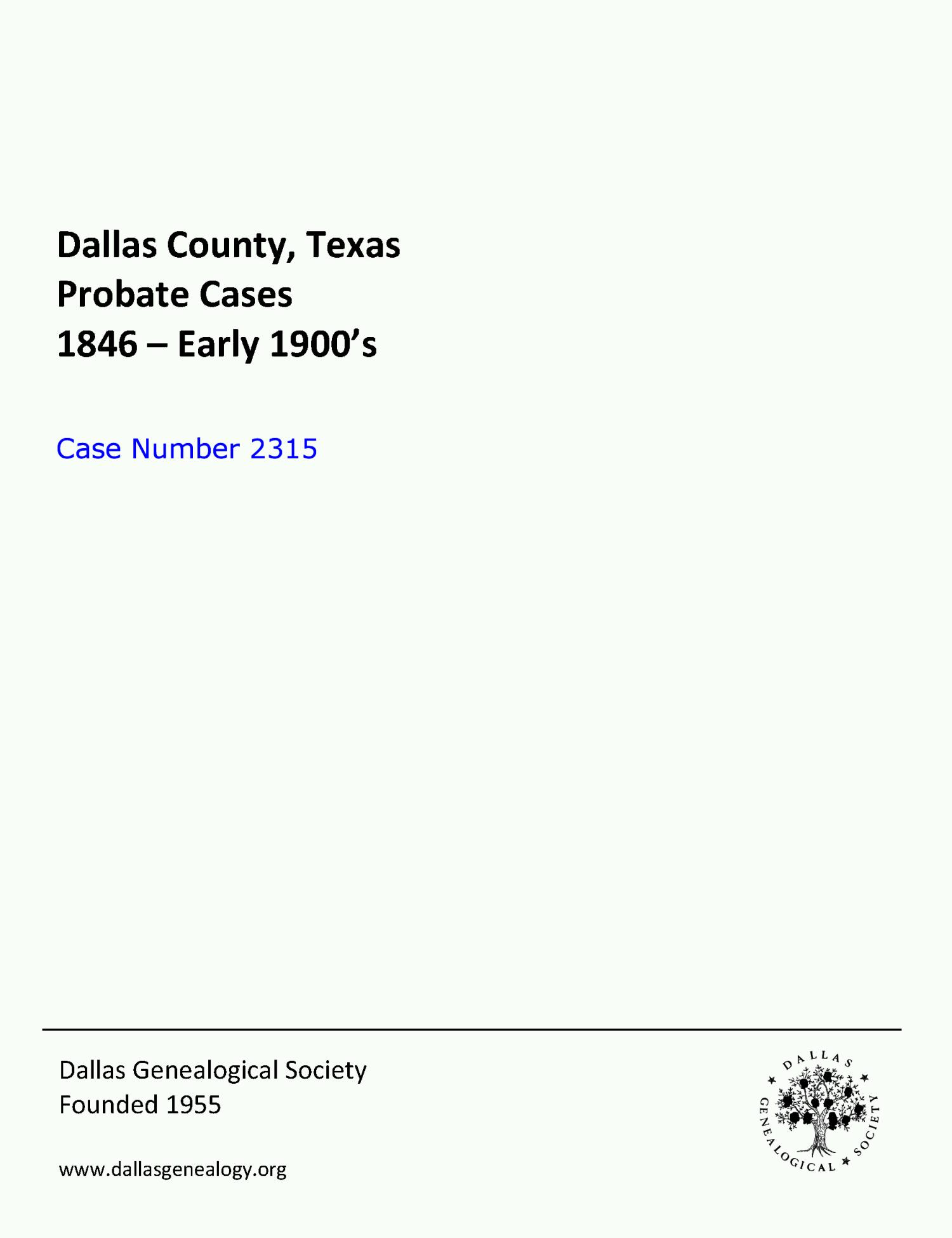 Dallas County Probate Case 2315: Johnson, C.M. & Ella (Deceased)                                                                                                      [Sequence #]: 1 of 16