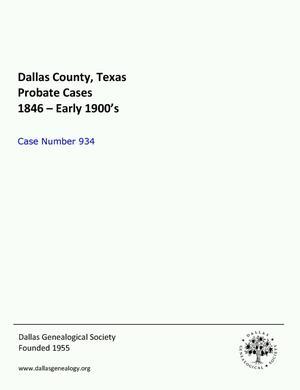 Dallas County Probate Case 934: Pistole, Henry T. (Deceased)