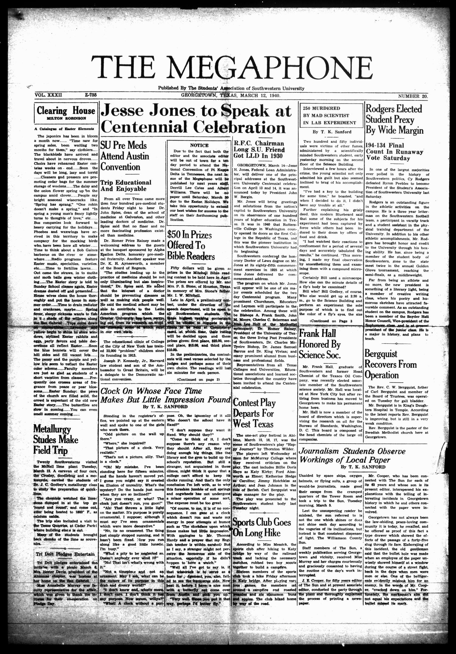 The Megaphone (Georgetown, Tex.), Vol. 33, No. 20, Ed. 1 Tuesday, March 12, 1940                                                                                                      [Sequence #]: 1 of 4