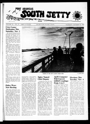 Primary view of object titled 'Port Aransas South Jetty (Port Aransas, Tex.), Vol. 10, No. 19, Ed. 1 Thursday, October 30, 1980'.