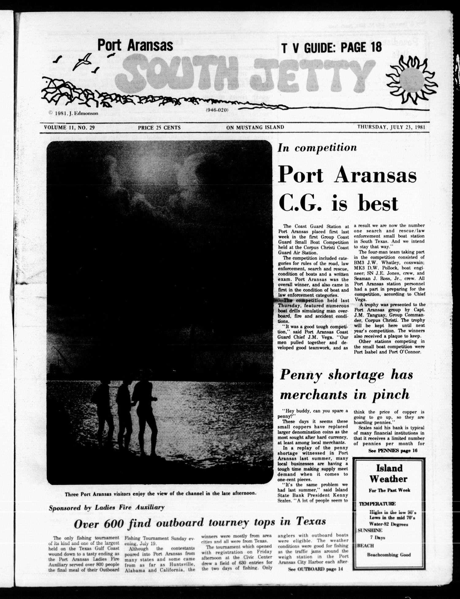 Port Aransas South Jetty (Port Aransas, Tex.), Vol. 11, No. 29, Ed. 1 Thursday, July 23, 1981                                                                                                      [Sequence #]: 1 of 24