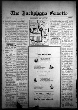 Primary view of The Jacksboro Gazette (Jacksboro, Tex.), Vol. 54, No. 6, Ed. 1 Thursday, July 6, 1933