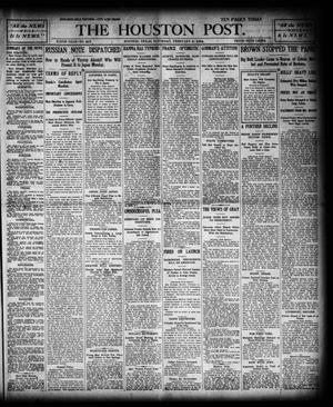 Primary view of object titled 'The Houston Post. (Houston, Tex.), Vol. 19, No. 307, Ed. 1 Saturday, February 6, 1904'.