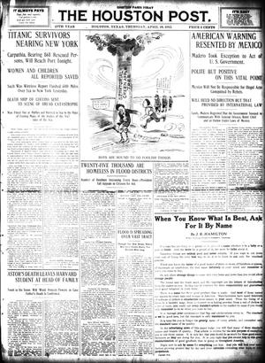 Primary view of object titled 'The Houston Post. (Houston, Tex.), Vol. 27, Ed. 1 Thursday, April 18, 1912'.