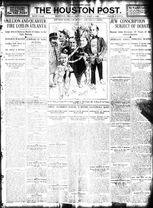 Primary view of object titled 'The Houston Post. (Houston, Tex.), Vol. 24, Ed. 1 Saturday, May 9, 1908'.