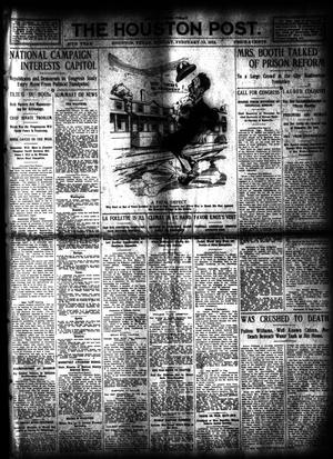 Primary view of object titled 'The Houston Post. (Houston, Tex.), Vol. 27, Ed. 1 Monday, February 12, 1912'.