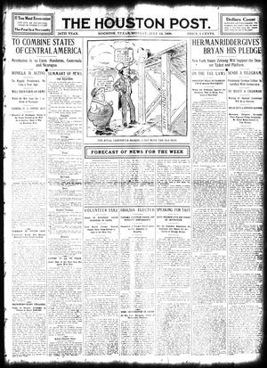 Primary view of object titled 'The Houston Post. (Houston, Tex.), Vol. 24, Ed. 1 Monday, July 13, 1908'.
