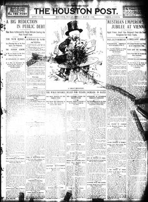 Primary view of object titled 'The Houston Post. (Houston, Tex.), Vol. 24, Ed. 1 Friday, May 8, 1908'.
