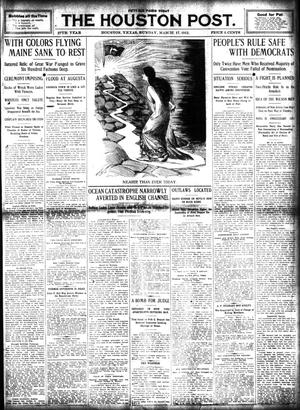 Primary view of object titled 'The Houston Post. (Houston, Tex.), Vol. 27, Ed. 1 Sunday, March 17, 1912'.