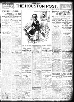 Primary view of object titled 'The Houston Post. (Houston, Tex.), Vol. 27, Ed. 1 Thursday, January 25, 1912'.