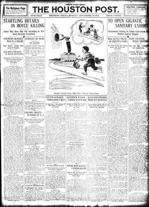 Primary view of object titled 'The Houston Post. (Houston, Tex.), Vol. 27, Ed. 1 Monday, September 16, 1912'.