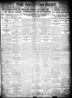 Primary view of object titled 'The Houston Post. (Houston, Tex.), Vol. 26, Ed. 1 Saturday, June 11, 1910'.