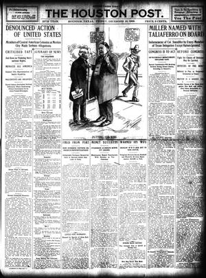 Primary view of object titled 'The Houston Post. (Houston, Tex.), Vol. 25, Ed. 1 Friday, December 10, 1909'.