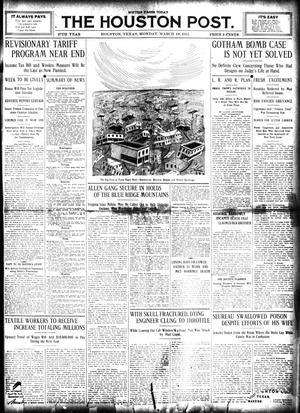 Primary view of object titled 'The Houston Post. (Houston, Tex.), Vol. 27, Ed. 1 Monday, March 18, 1912'.