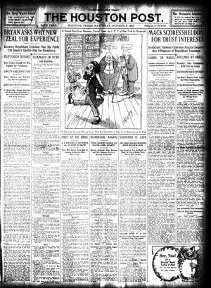 Primary view of object titled 'The Houston Post. (Houston, Tex.), Vol. 24, Ed. 1 Saturday, October 3, 1908'.