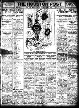 Primary view of object titled 'The Houston Post. (Houston, Tex.), Vol. 26, Ed. 1 Sunday, September 18, 1910'.