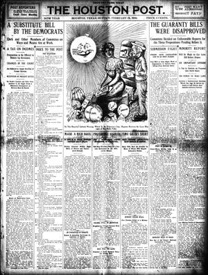 Primary view of object titled 'The Houston Post. (Houston, Tex.), Vol. 24, Ed. 1 Sunday, February 14, 1909'.