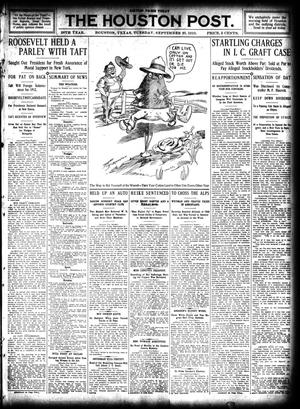 Primary view of object titled 'The Houston Post. (Houston, Tex.), Vol. 26, Ed. 1 Tuesday, September 20, 1910'.
